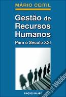 Gestão de Recursos Humanos Para o Século XXI