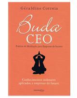 Buda CEO – Práticas de Meditação para Empresas de Sucesso